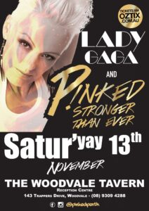 P!nked & Gaga Stronger Than Ever @ The Woodvale Reception Centre | Woodvale | Western Australia | Australia