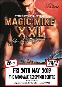 MAGIC MIKE XXL SHOW @ The Woodvale Tavern & Reception Centre